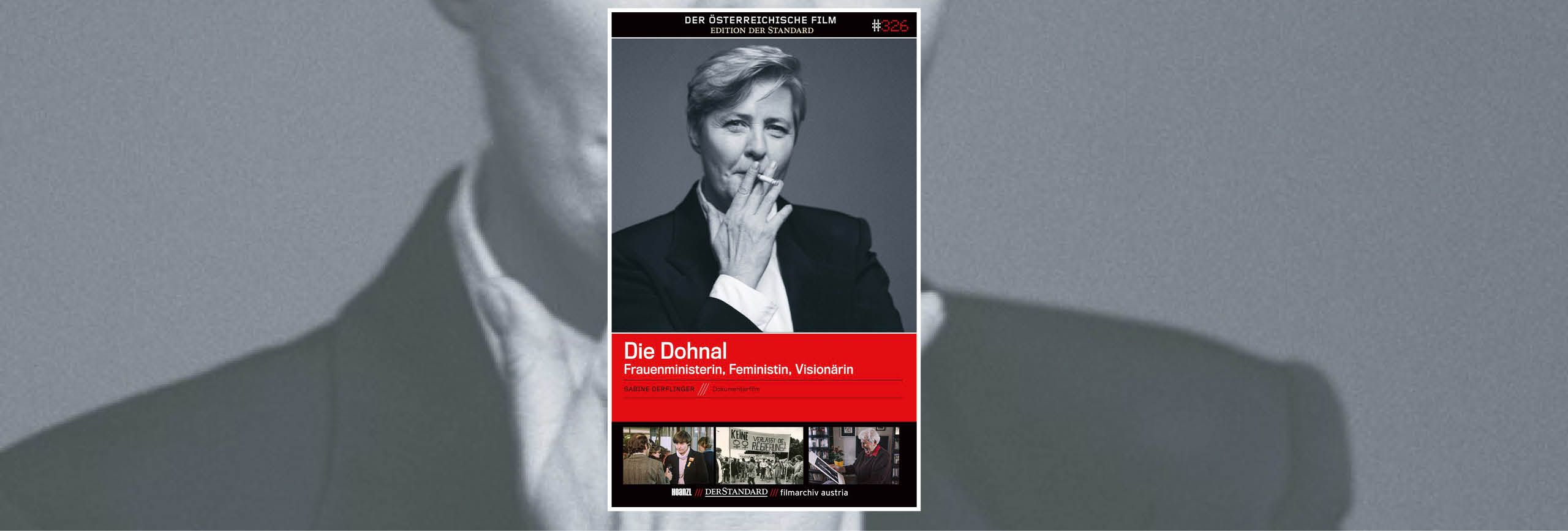 Die Dohnal – Frauenministerin, Feministin, Visionärin