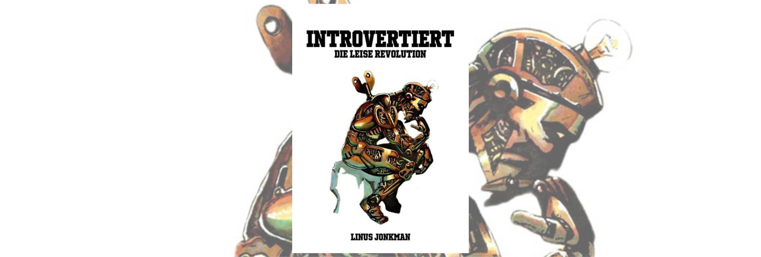 Introvertiert - Die leise Revolution
